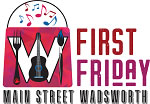 First Friday Wadsworth